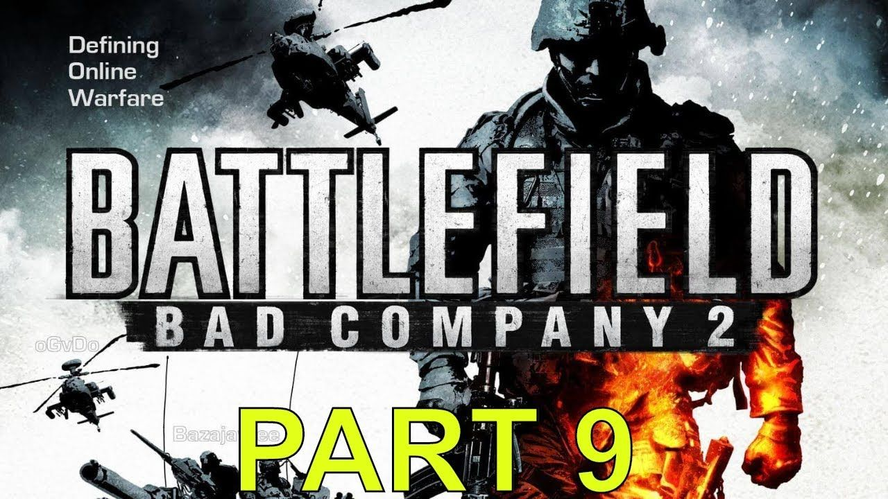 Battlefield Bad Company 2 Gameplay Walkthrough Part 9