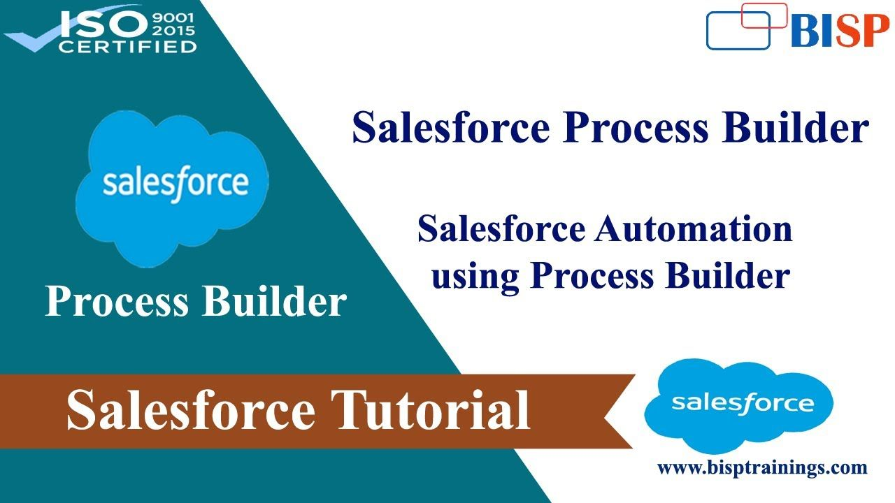 How To Start With The Process Builder In Salesforce Salesforce Automation Salesforce Business Process Automation