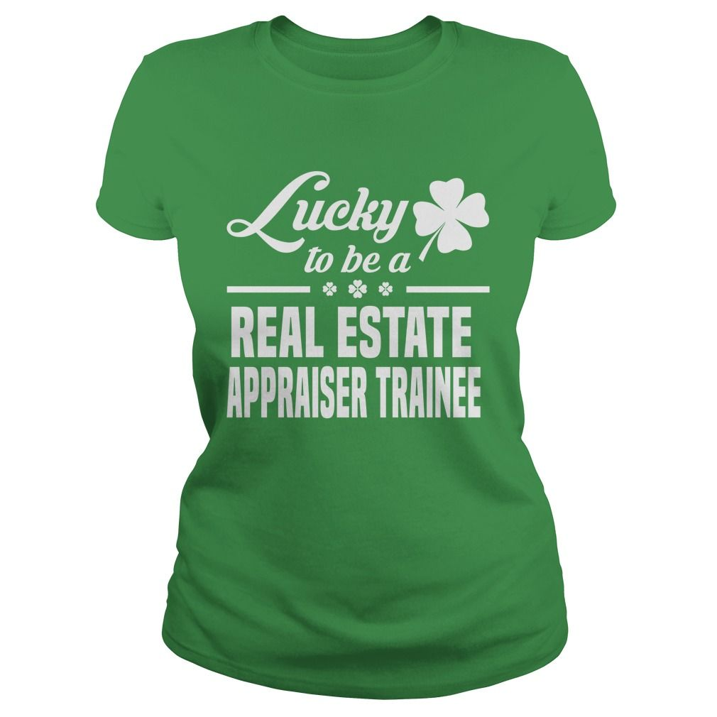 Real Estate Appraiser Trainee Lucky To Be A Real Estate