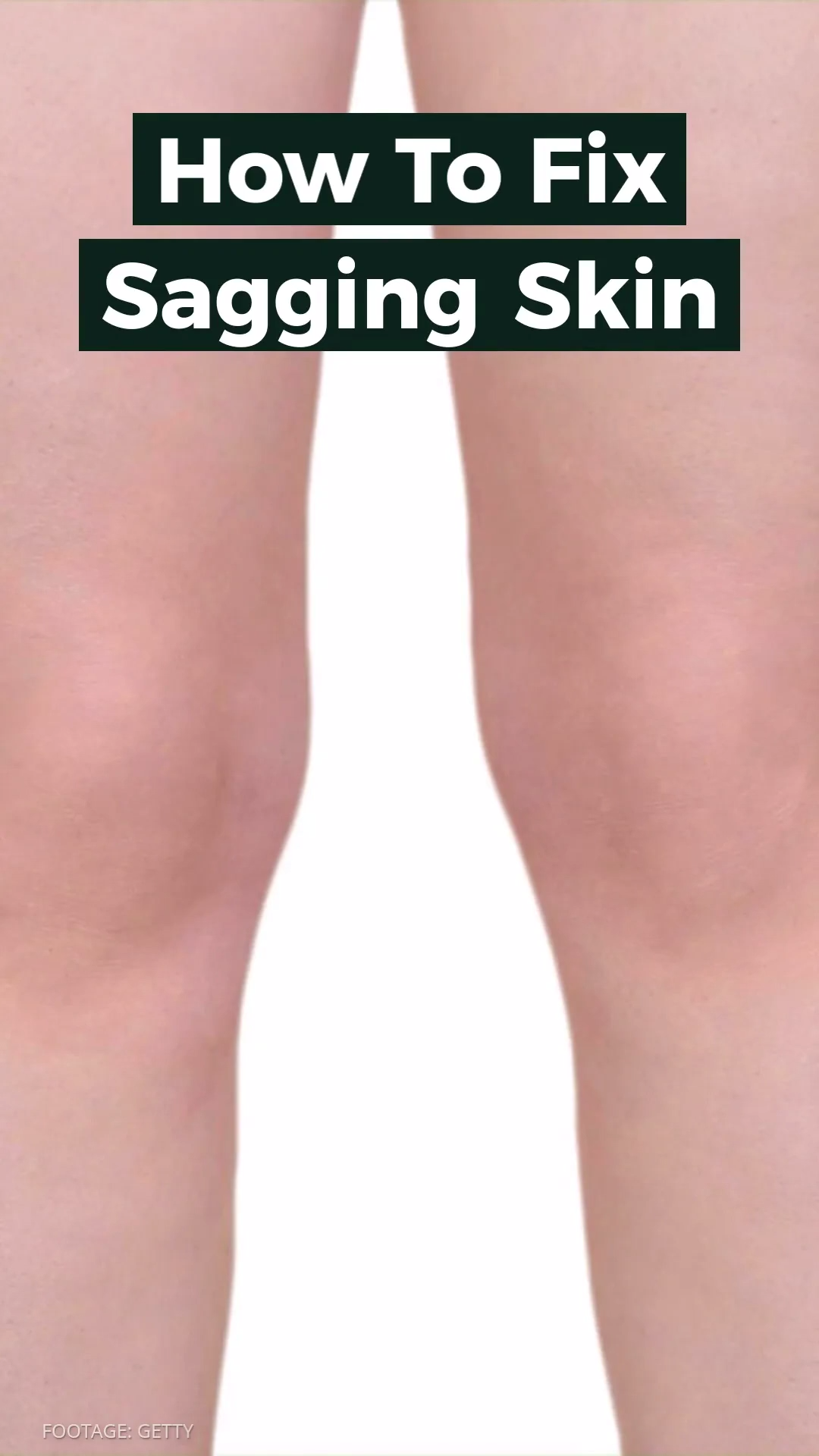 75df9dd3f1c4a793508b9e66cccabc27 - How To Get Rid Of Crepey Skin On Knees