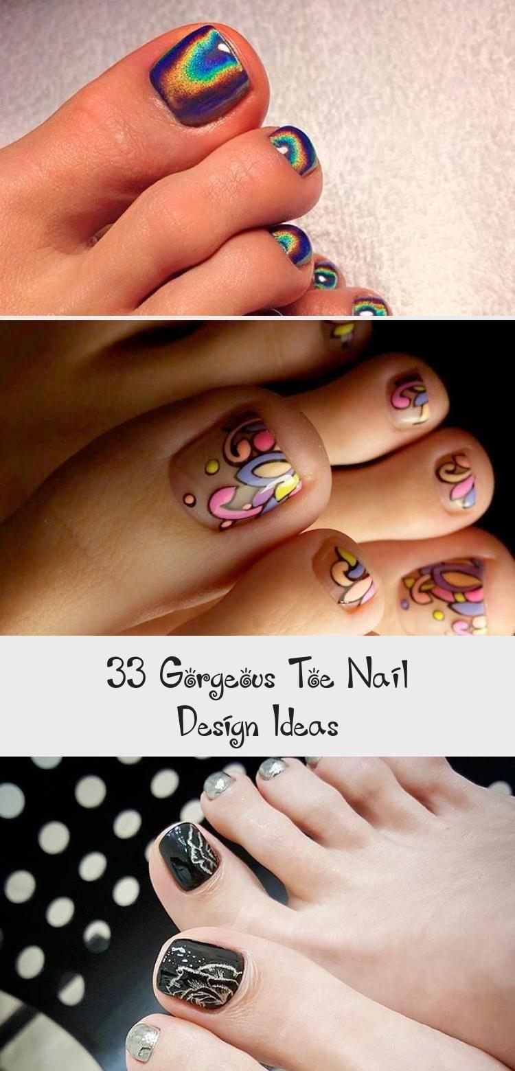 33 Attractive Toe Nail Design Concepts Deas Design Gorgeous Ideas In 2020 Toe Nail Designs Toe Nails Pretty Toe Nails