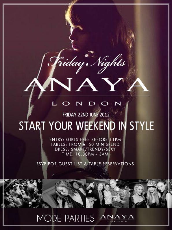 Fridays at Anaya London.