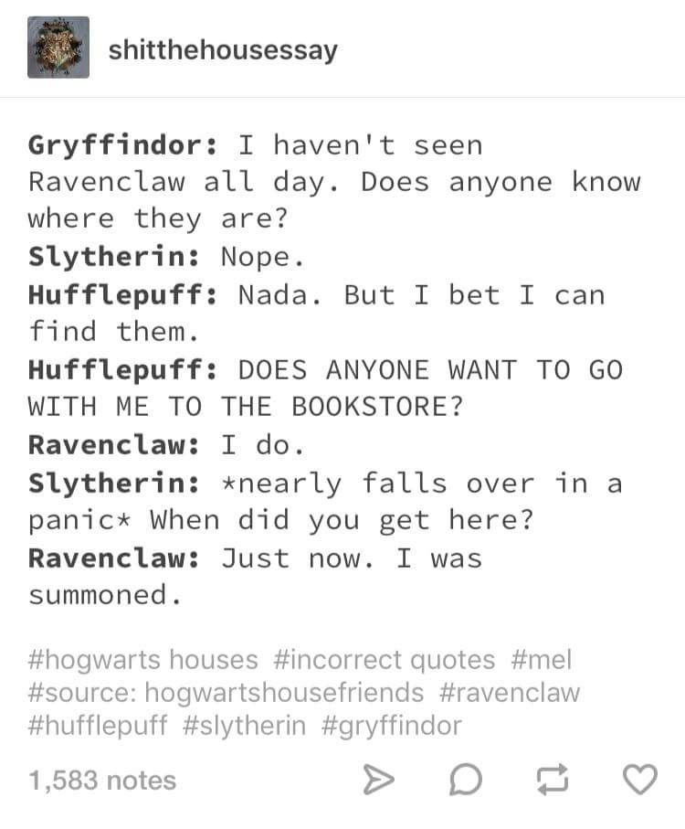 Well That S Totally Me Harry Potter Jokes Harry Potter Houses Harry Potter Memes