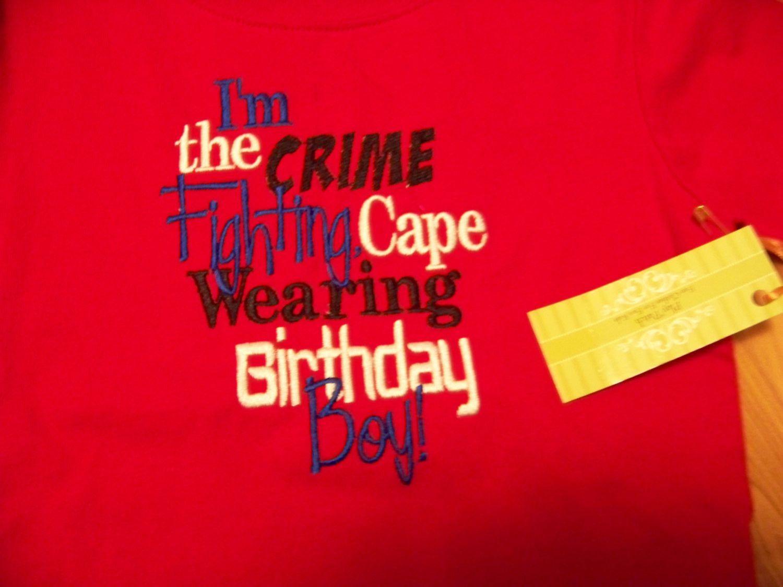 crime fighting birthday boy custom boutique DM birthday shirt