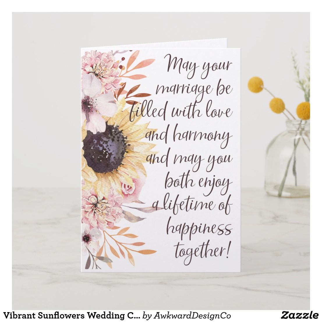 Vibrant Sunflowers Wedding Congratulations Card Zazzle Com In 2020 Wedding Congratulations Card Wedding Wishes Messages Wedding Card Messages