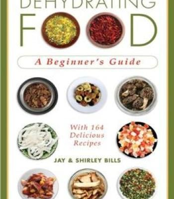 Dehydrating food a beginners guide pdf cookbooks pinterest dehydrating food a beginners guide pdf forumfinder Images