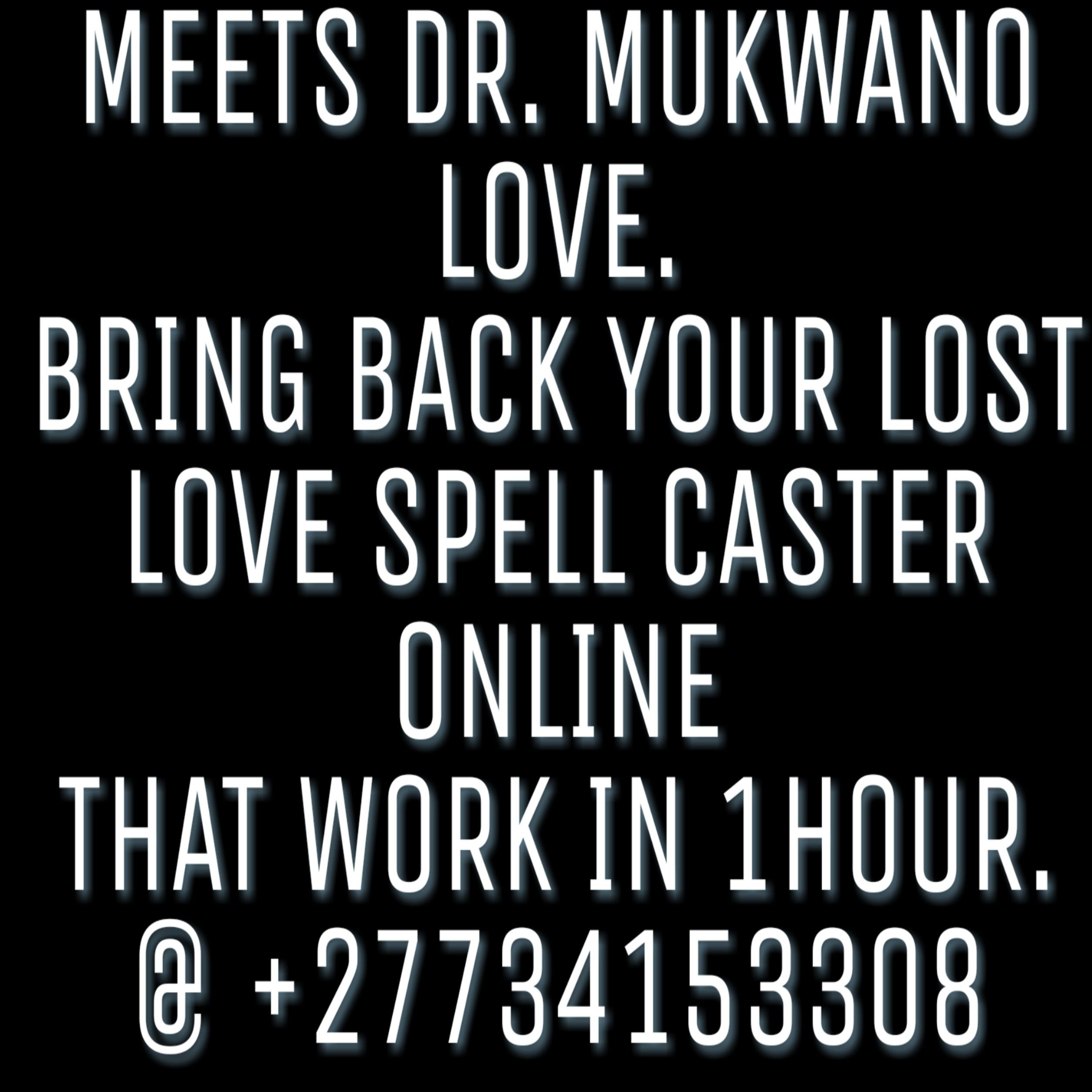 Meets Dr  Mukwano Love Spells in United States and Dubai
