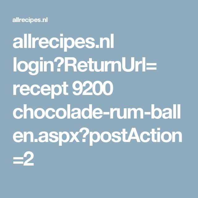 allrecipes nl login?ReturnUrl= recept 9200 chocolade-rum