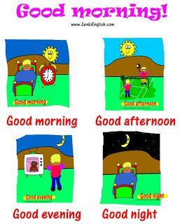 Good Morning Good Afternoon Good Evening Good Night Ideas