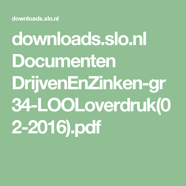 downloads.slo.nl Documenten DrijvenEnZinken-gr34-LOOLoverdruk(02-2016).pdf