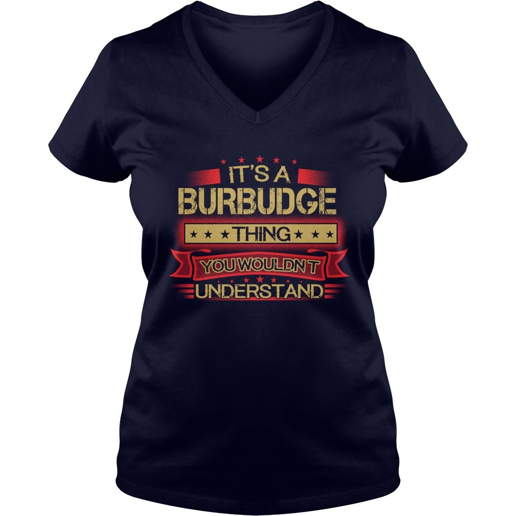 Funny Vintage Tshirt for BURBUDGE #gift #ideas #Popular #Everything #Videos #Shop #Animals #pets #Architecture #Art #Cars #motorcycles #Celebrities #DIY #crafts #Design #Education #Entertainment #Food #drink #Gardening #Geek #Hair #beauty #Health #fitness #History #Holidays #events #Home decor #Humor #Illustrations #posters #Kids #parenting #Men #Outdoors #Photography #Products #Quotes #Science #nature #Sports #Tattoos #Technology #Travel #Weddings #Women