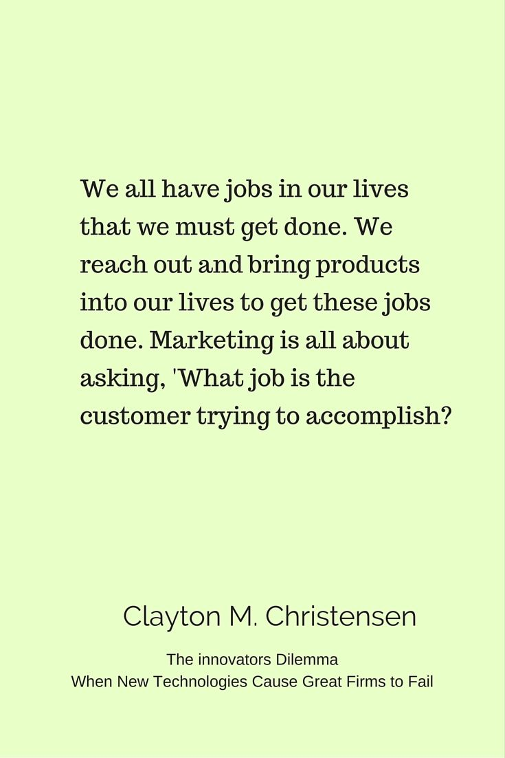 This Is A Quote From Clayton Christensen A Harvard Business