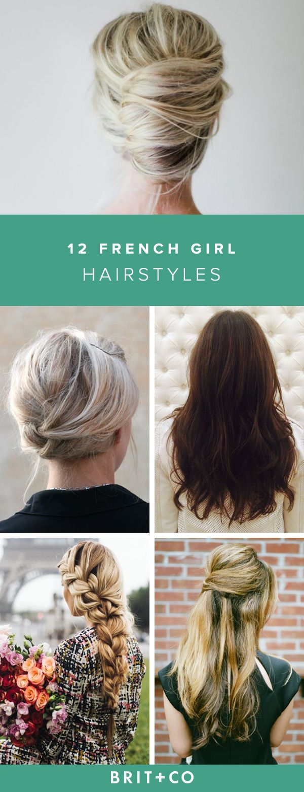 58 Best French Hairstyles Images In 2019 Hairstyle Ideas Hair