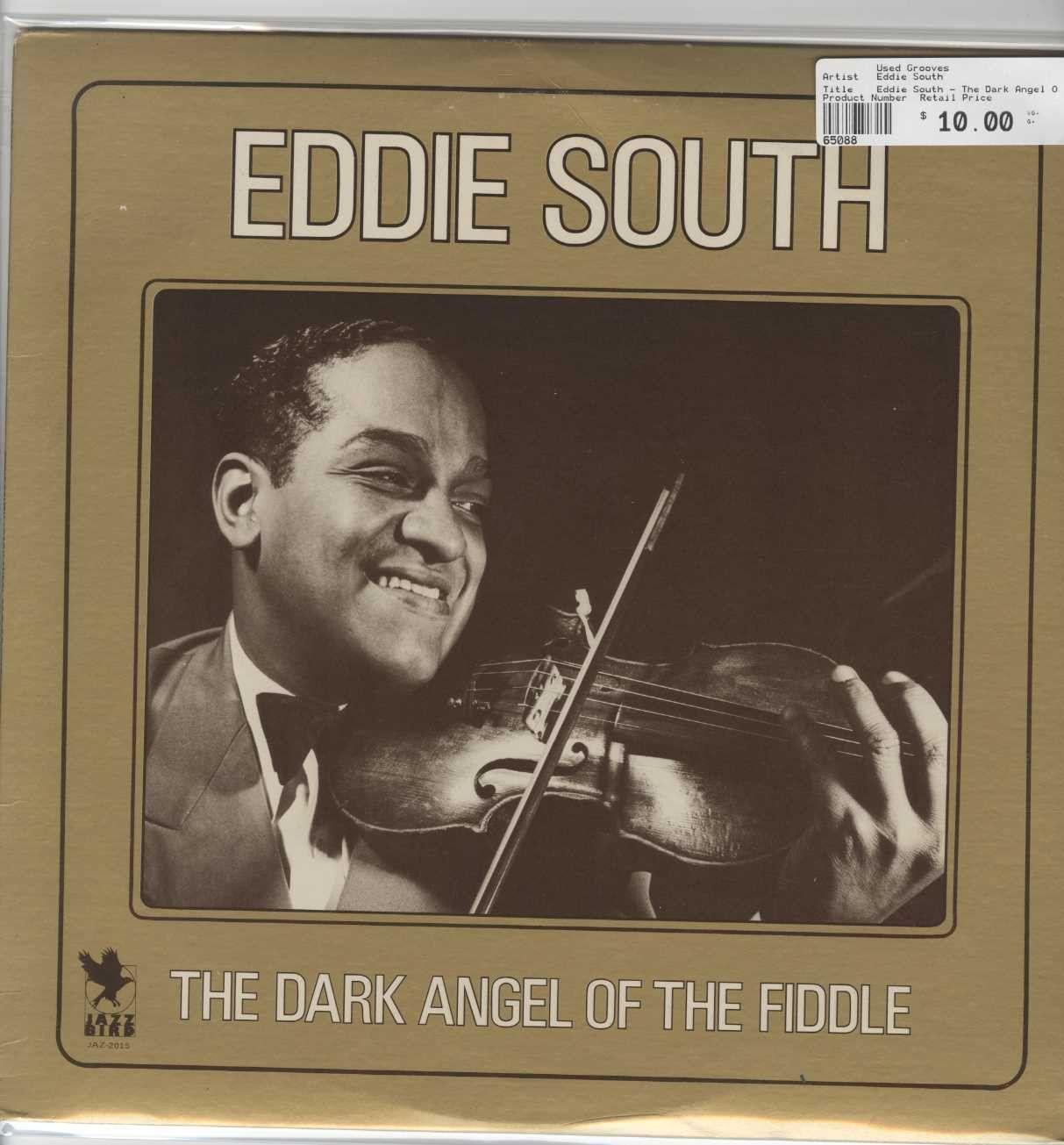 Eddie South - The Dark Angel Of The Fiddle