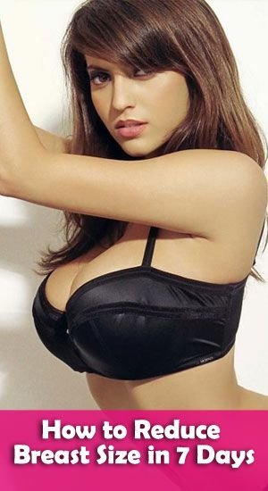 how can i reduce my breast size