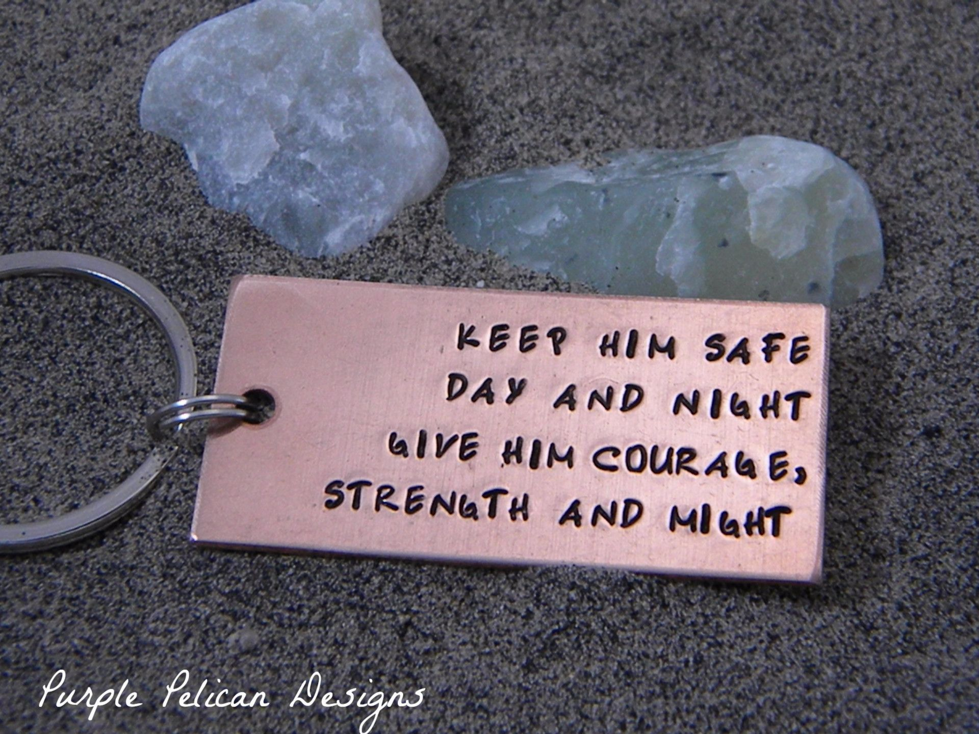 "This keychain is perfect for that special someone who puts their life on the line everyday in service to others. It is hand stamped with ""Keep him safe day and night, give him courage, strength and mi"