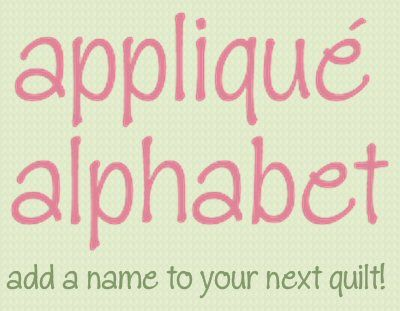 Appliqué Alphabet free templates Add a name to your next quilt - free templates for letters