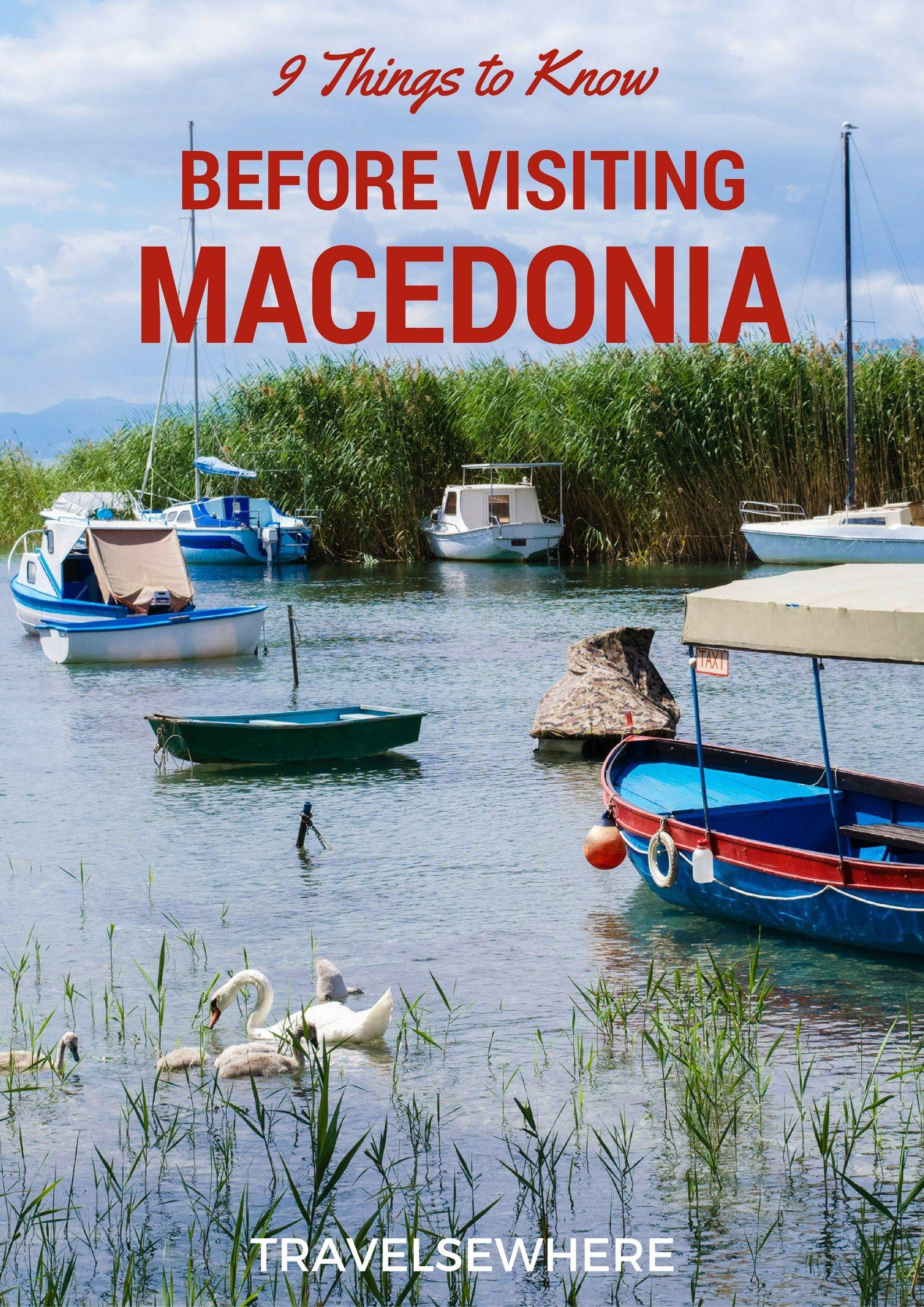 9 Things To Know Before Visiting Macedonia Met Afbeeldingen Macedonie Reizen Gevgelija