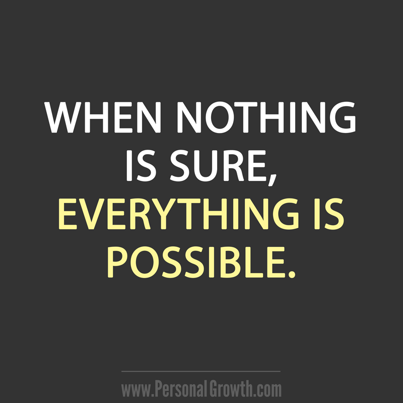 Remember Everything Is Possible Quotes Personalgrowth Quotes To Live By Personal Growth Quotes Inspirational Quotes