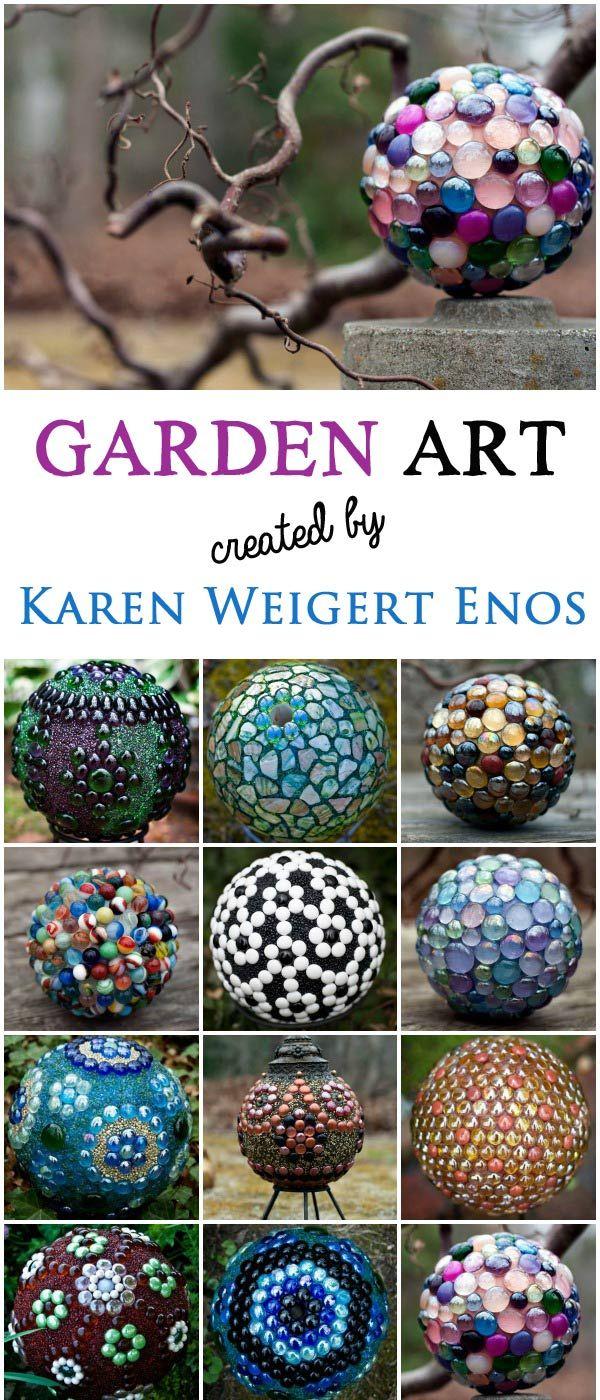 Garden Art Orbs with Artist Karen Weigert Enos is part of Flower garden Crafts - Artist Karen Weigert Enos shares her wonderful garden art orbs plus tips and resources for making your own