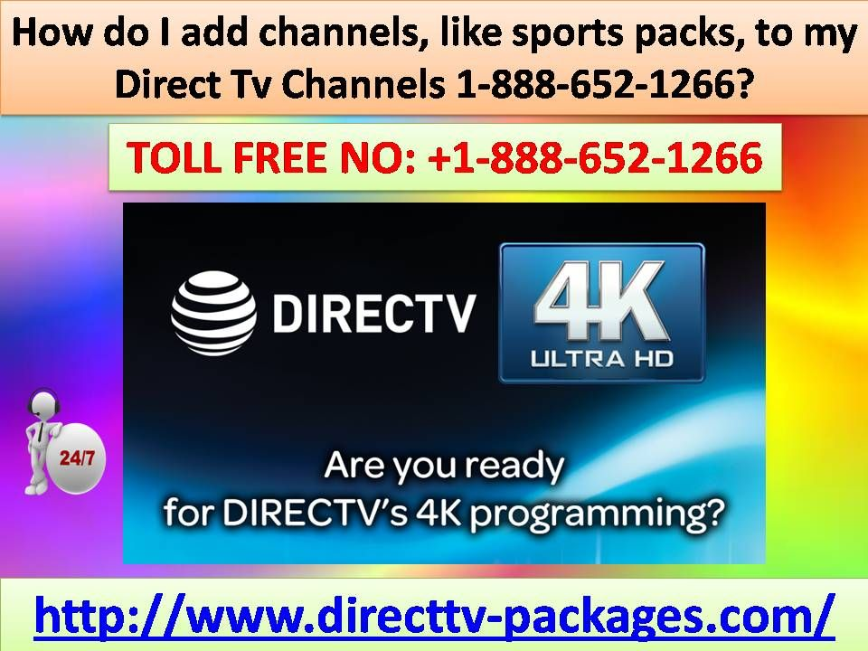 How do I add channels, like sports packs, to my Direct Tv