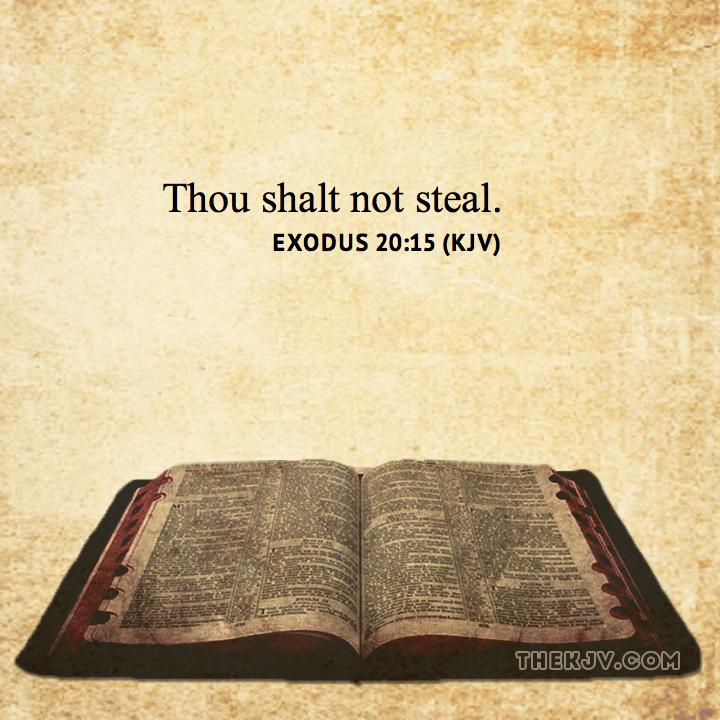 Exodus 20:15 - Thou shalt not steal. | Exodus Verses (KJV ...