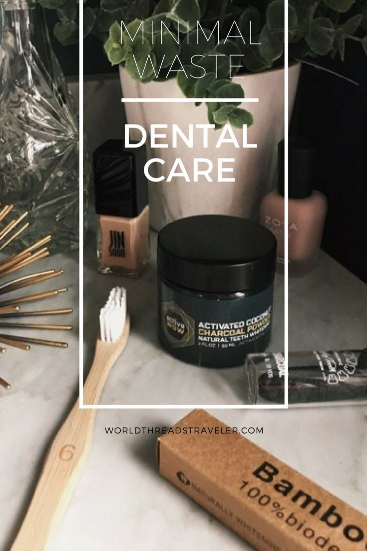 Minimal Waste Dental Care - World Threads Traveler #dentalcare