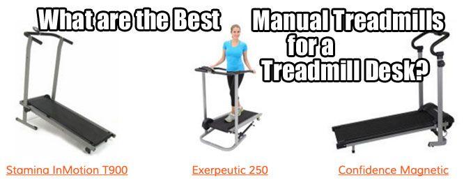 Manual Treadmill Desk Good Or Bad Treadmill Desk Treadmill Electric Treadmill