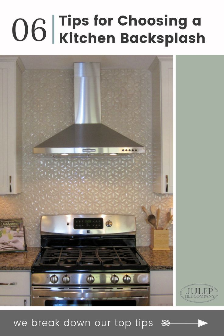 - 6 Tips For Choosing A Kitchen Backsplash Kitchen Backsplash