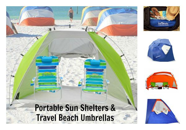Portable Sun Shelters Travel Beach Umbrellas Because I Know You Need One More Thing To Pack