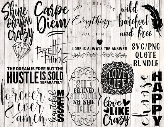 svg bundle quote svg svg sayings quote prints printables crafts - software quote