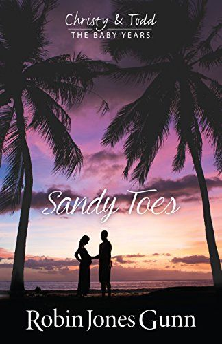 Sandy Toes (Christy & Todd: The Baby Years Book 1) - https://freebookzone.download/sandy-toes-christy-todd-the-baby-years-book-1/