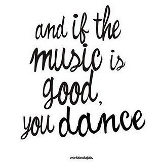 And if the music is good...
