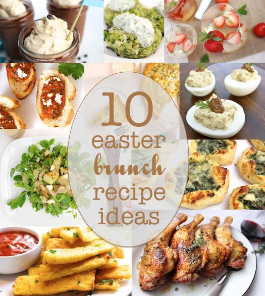 10 Delicious Easter Brunch Recipe Ideas