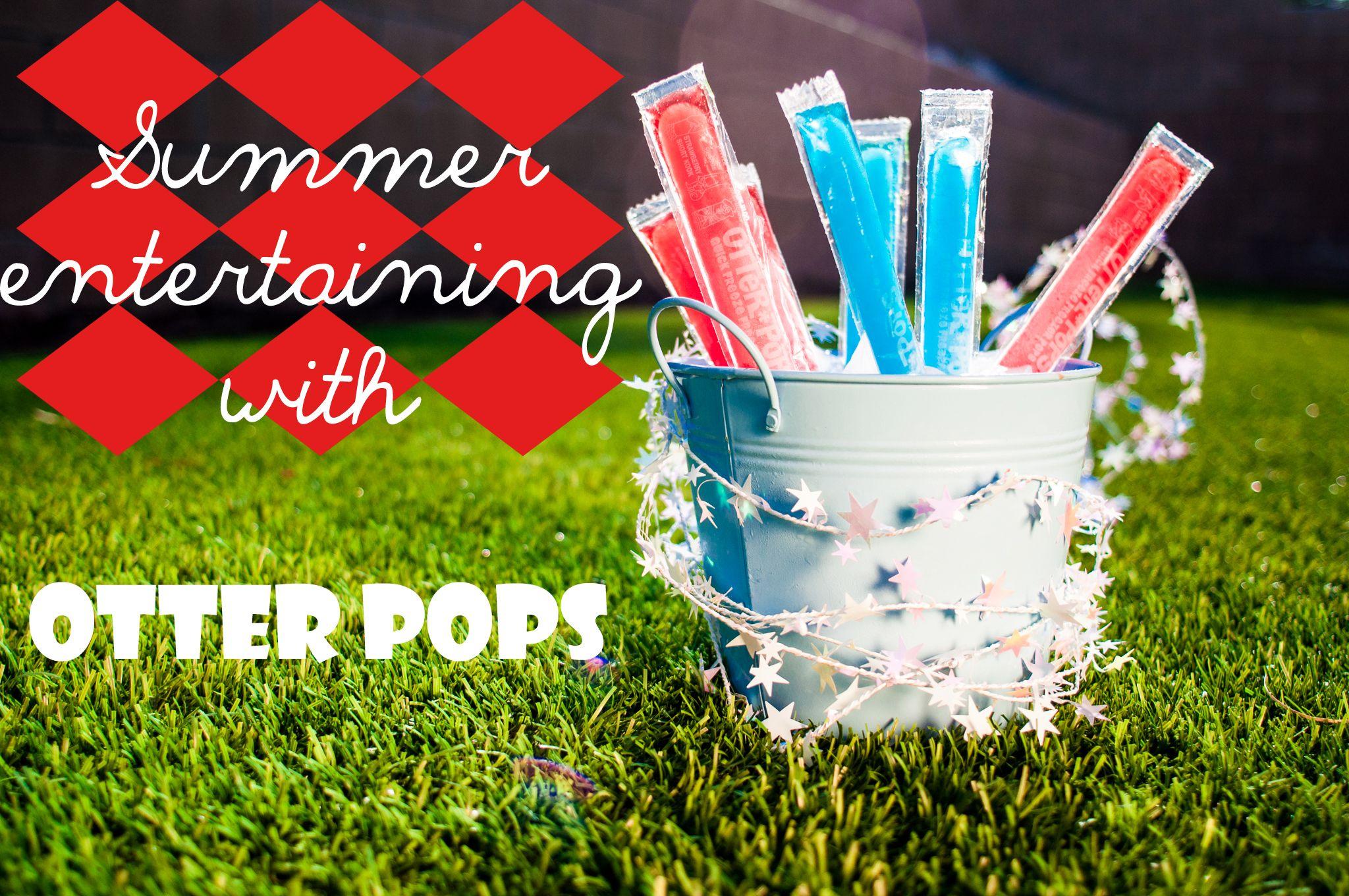 Summer Entertaining with Otter Pops