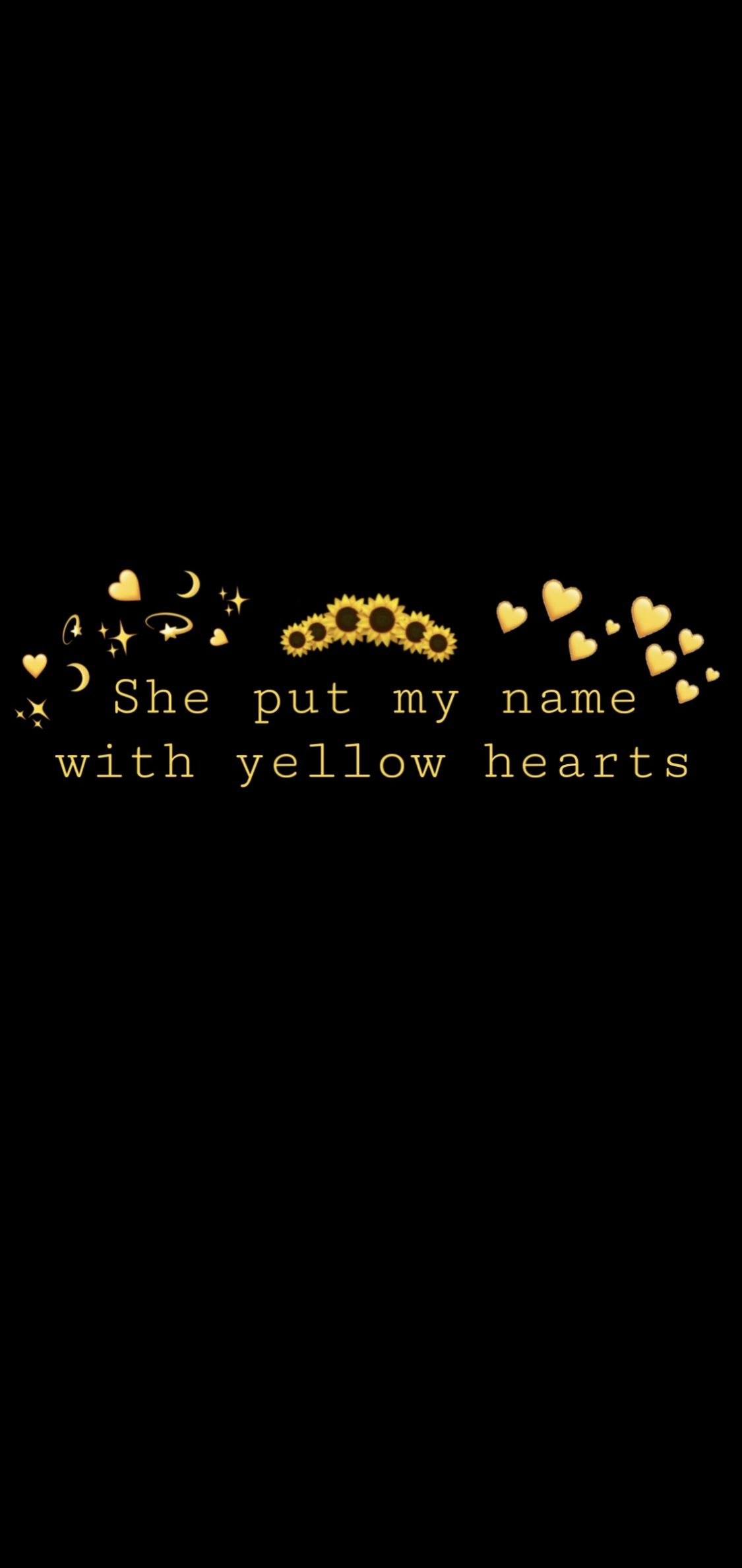 She Put My Name With Yellow Hearts Yellow Heart Heart Wallpaper Names