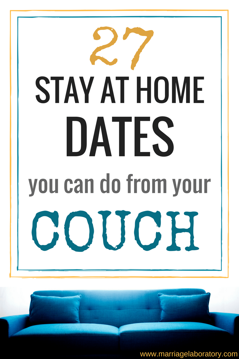 Stay At Home Dates You Can Do From Your Couch Besides Watching