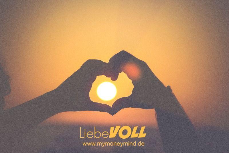 Liebevoll  #geld #liebe #liebevoll