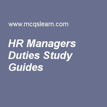 HR Managers Duties Study Guides Human Resource Management Pinterest