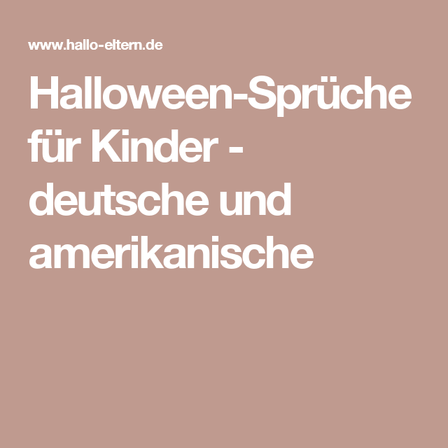 halloween spr che f r kinder deutsche und amerikanische halloween pinterest. Black Bedroom Furniture Sets. Home Design Ideas