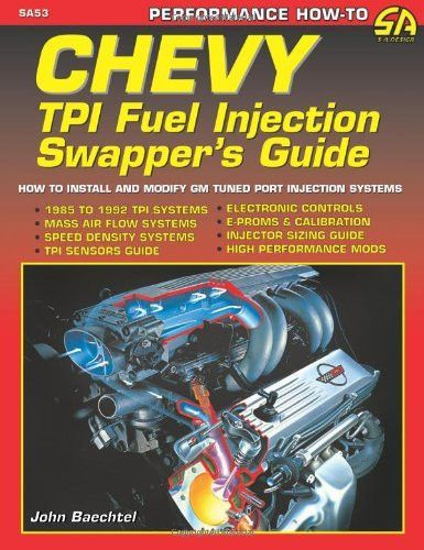 Chevy Tpi Fuel Injection Swapper S Guide S A Design Fuel Injection Chevy Customised Trucks