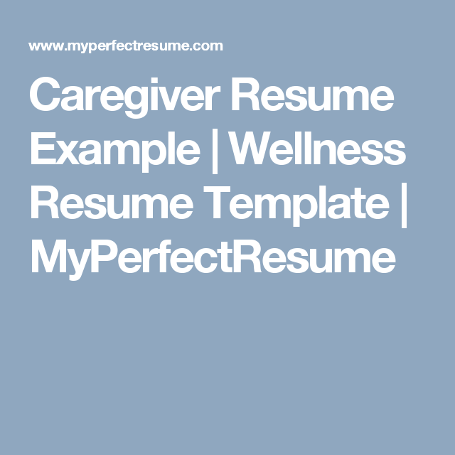 Caregiver Resume Example Wellness Resume Template