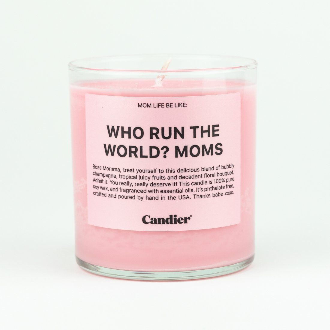 "Mom Life Be Like: ""WHO RUN THE WORLD? MOMS."" Boss Momma, treat yourself to this delicious blend of bubbly champagne, tropical juicy fruits and decadent floral bouquet. Admit it. You really, really deserve it! This candle is 100% soy wax, fragranced with essential oils. It's phthalate free. Oh yeah, and it's crafted and poured by hand in the USA. Thanks babygirl xoxo. 9oz Soy Candle"