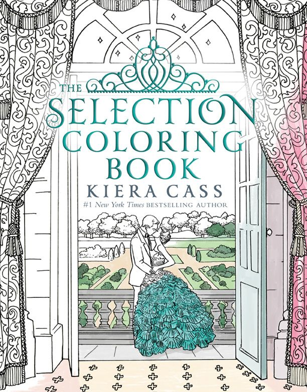 The Selection Coloring Book Cover Reveal Via Epic Reads
