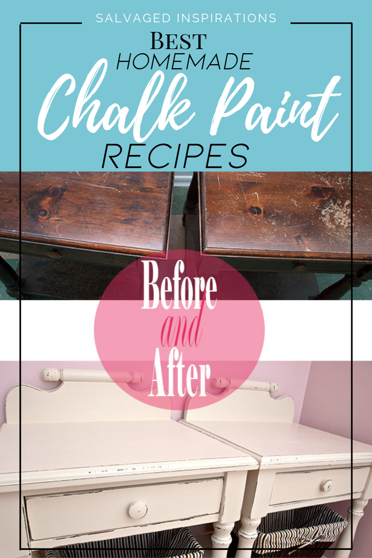 Best Homemade Chalk Paint Recipes | For A Beautiful Smooth Chalky Finish On a Budget | Salvaged Inspirations #siblog #salvaged #furnituremakeover #refurbishedfurniture #paintinginspo #salvagedinspirations #furniturerescue #vintage #DIY