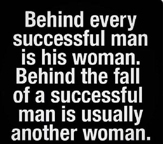 True story D Behind every successful man, Sweet quotes
