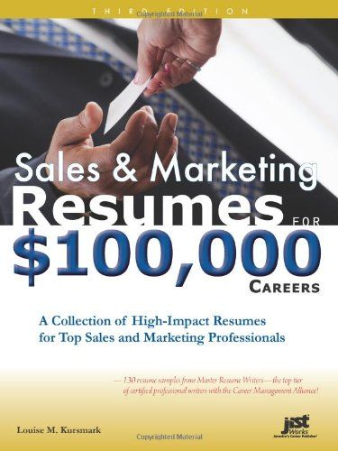 Sales  Marketing Resumes for $100,000 Careers Career Pinterest