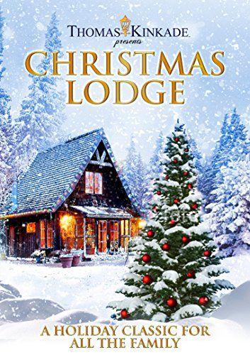 Thomas Kinkade Presents The Christmas Lodge Dvd Ksm Film Http Www Amazon Co Uk Dp B00m97dyw8 Ref Christmas Lodge Christmas Movies Thomas Kinkade Christmas