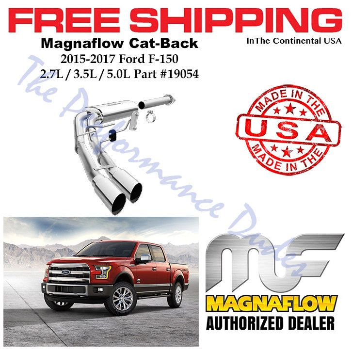Magnaflow Cat Back Exhaust System For 2015 2019 Ford F 150 2 7l 3 5l 5 0l 19054 Ford F150 Ford System