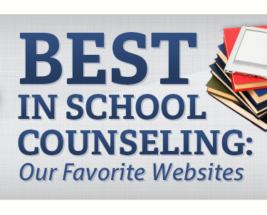 Best In School Counseling Our Favorite Websites By